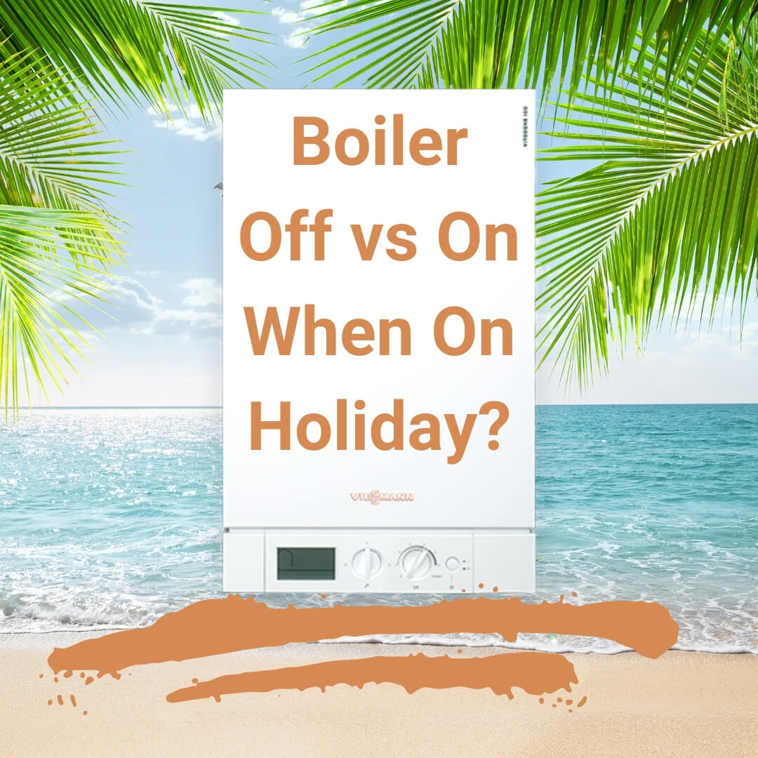 Should you turn your boiler off when you go on holiday?
